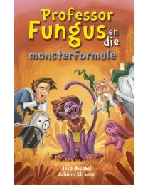 Prof Fungus (12) en die monsterformule (EBOEK)