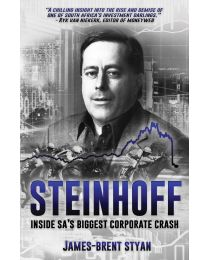 Steinhoff inside SA's biggest corporate crash (EBOEK)