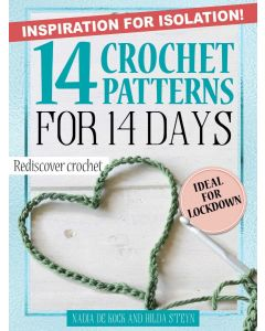 Inspiration for isolation: 14 Crochet patterns for 14 days (EBOOK)