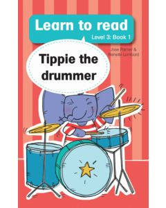 Learn to read (Level 3) 1: Tippie the Drummer (EBOOK)