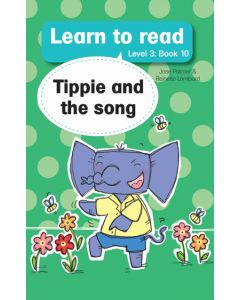 Learn to read (Level 3)10: Tippie and the Song (EBOOK)