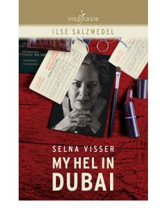 Selna Visser: My hel in Dubai (EBOEK)