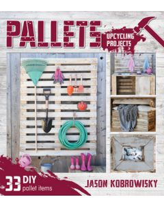 Pallets: Upcycling projects