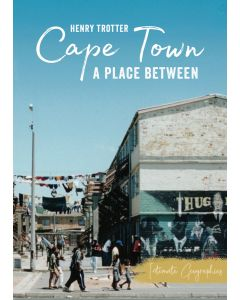 Cape Town: A Place Between (EBOOK)