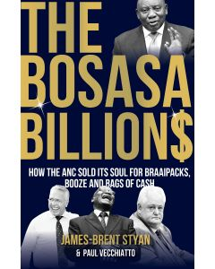 The Bosasa Billions: How the ANC sold its soul