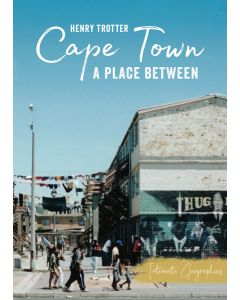 Cape Town: A place between