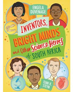 Inventors, bright minds and other science heroes  of South Africa (EPUB)