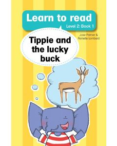 Learn to read (Level 2) 1:Tippie and the lucky buck (EPUB)