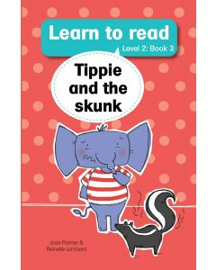 Learn to read (Level 2) 3: Tippie and the skunk