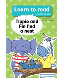 Learn to read (Level 2) 5: Tippie and Fin find a nest