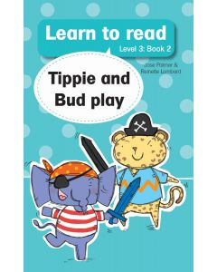 Learn to read (Level 3)2: Tippie and Bud Play