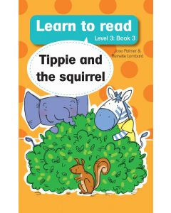 Learn to read (Level 3)3: Tippie and the Squirrel