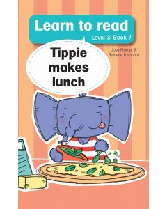 Learn to read (Level 3)7: Tippie makes lunch